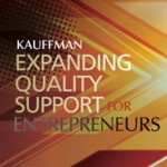 Kauffman Expanind Quality Support for Entrepreneurs